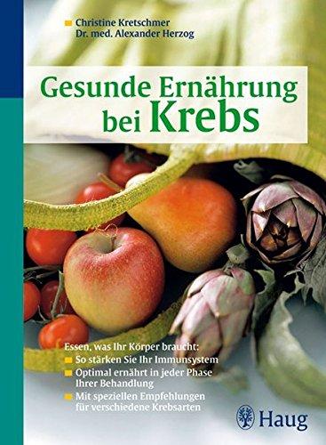 Kretschmer/Herzog:<br />Gesunde Ernährung bei Krebs