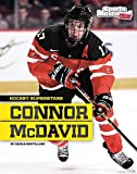 Connor McDavid (Sports Illustrated Kids: Hockey Superstars) - Nicole Mortillaro