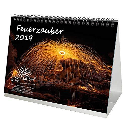 Feuerzauber · DIN A5 · Premium Tischkalender/Kalender 2019 · Feuer · Kunst · Akrobatik · Hitze · Lagerfeuer · Kamin · Grillen · Set 1 Grußkarte & 1 Weihnachtskarte · Edition Seelenzauber