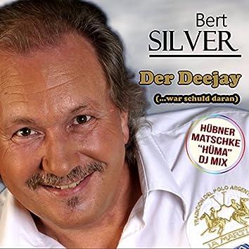 Der Deejay (...war schuld daran) (Hüma DJ Mix)
