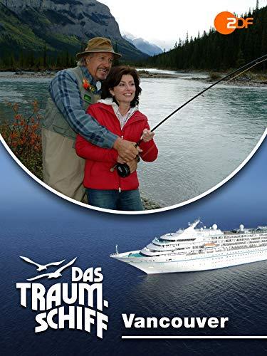 Das Traumschiff - Vancouver