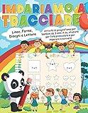 Impariamo a Tracciare: Linee, forme, disegni e lettere. Attività di pregrafismo per bambini da 3...