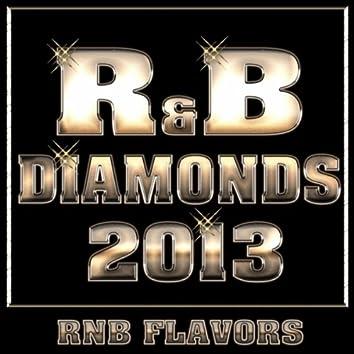 R&B Diamonds 2013