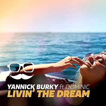 Livin' the Dream (feat. Dominic)