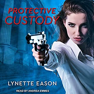 Protective Custody                   By:                                                                                                                                 Lynette Eason                               Narrated by:                                                                                                                                 Andrea Emmes                      Length: 5 hrs and 31 mins     104 ratings     Overall 4.3