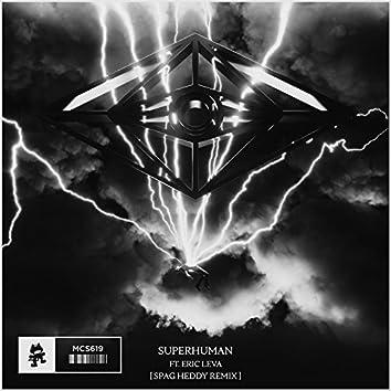 Superhuman (Spag Heddy Remix) [feat. Eric Leva]