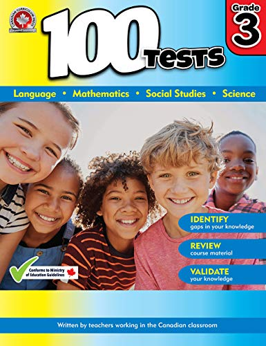 Grade 3 Workbook: Math, Language, Social Studies, Science: 100 Tests workbook covers key curriculum concepts: Written by teachers working in the Canadian classroom