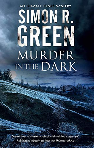Murder in the Dark: A paranormal mystery (An Ishmael Jones Mystery Book 6)