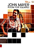John Mayer - Room for Squares Songbook