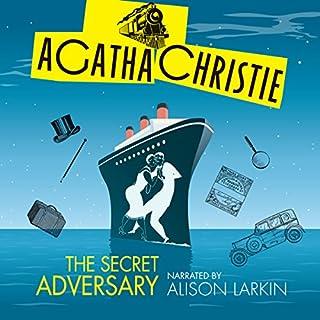 The Secret Adversary                   Autor:                                                                                                                                 Agatha Christie                               Sprecher:                                                                                                                                 Alison Larkin                      Spieldauer: 8 Std. und 55 Min.     Noch nicht bewertet     Gesamt 0,0