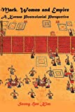 Mark, Women and Empire: A Korean Postcolonial Perspective (Bible in the Modern World)