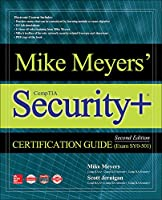 Mike Meyers' CompTIA Security+ Certification Guide: Exam SY0-501 (Mike Meyers' Certification Passport)