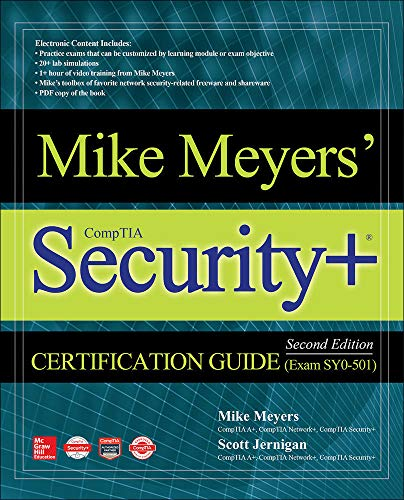 Compare Textbook Prices for Mike Meyers' CompTIA Security+ Certification Guide, Second Edition Exam SY0-501 2 Edition ISBN 9781260026375 by Meyers, Mike,Jernigan, Scott
