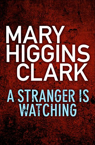 A Stranger Is Watching (English Edition)