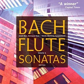 Bach: Flute Sonatas, Vol. 1