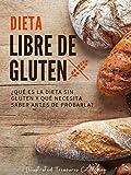 Dieta Libre de Gluten: La dieta libre de gluten no es solo para celíacos, conoce cuáles son sus beneficios: ¿Qué es la dieta sin gluten y qué necesita saber antes de probarla?