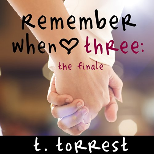 Remember When Three: The Finale audiobook cover art