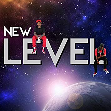 New Level (feat. Chase the Great)