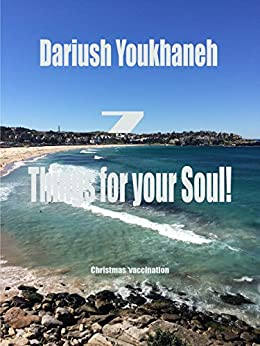 [Dariush Youkhaneh]の7 Things For Your Soul! (English Edition)