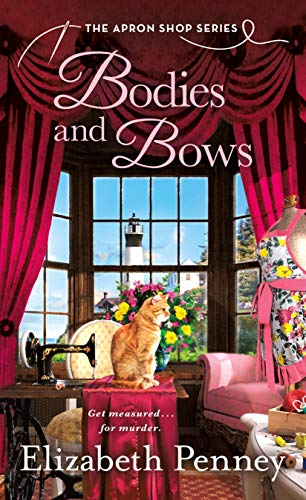 Bodies and Bows: The Apron Shop Series by [Elizabeth Penney]
