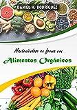 Manteniéndose en forma con Alimentos Orgánicos