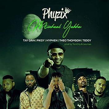 Michael Yekha (feat. Tay Grin, Piksy, Hyphen, Theo Thomson, Teddy)