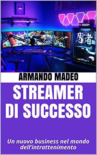 Streamer di Successo: Un nuovo business nel mondo dell'intrattenimento