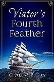 Viator's Fourth Feather (Viator Series Book 2) (English Edition)