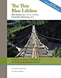 The Thin Blue Lifeline: Verbal De-escalation of Aggressive & Emotionally Disturbed People: A Comprehensive Guidebook for Law Enforcement Officers