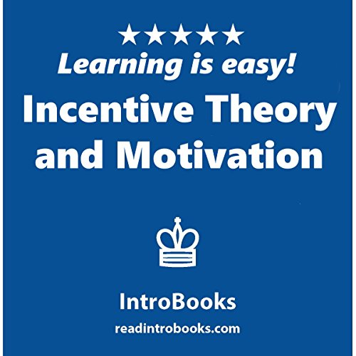 Incentive Theory and Motivation audiobook cover art
