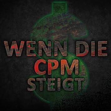Wenn die CPM steigt