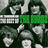The Byrds: Mr. Tambourine Man - The Best Of The Byrds (Audio CD (Best of))