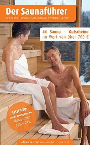 Region 10.5: Weserbergland, Hannover, Südniedersachsen - Der regionale Saunaführer mit Gutscheinen