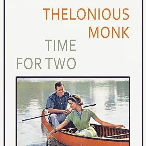 Thelonious Monk Quintet, Thelonious Monk, Thelonious Monk Trio