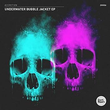 Underwater Bubble Jacket EP