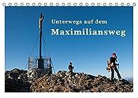 Unterwegs auf dem Maximiliansweg (Tischkalender 2022 DIN A5 quer): Auf koeniglichen Wegen vom Bodensee bis Berchtesgaden. (Monatskalender, 14 Seiten )