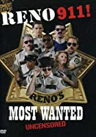 Reno 911: Reno's Most Wanted Uncensored / [DVD] [Import]