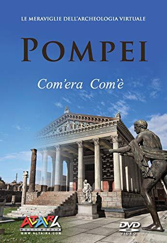 Pompei com'era com'è. Le meraviglie dell'archeologia virtuale. Ediz. italiana e inglese. DVD