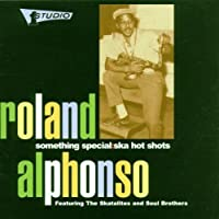 Something Special: Ska Hot Shots by Roland Alphonso