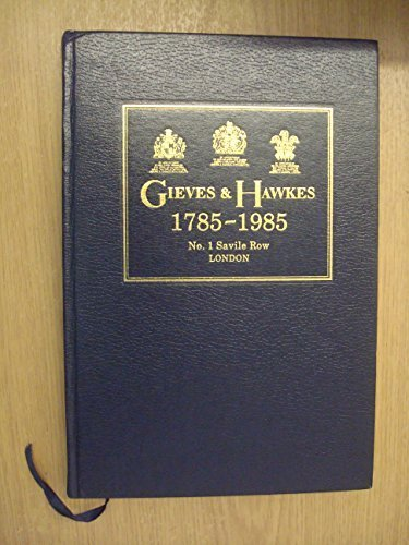 Gieves & Hawkes 1785-1985
