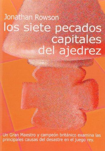 SIETE PECADOS CAPITALES DEL AJEDREZ,LOS