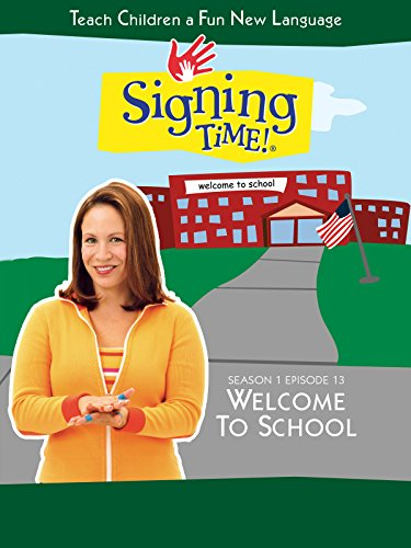 Signing Time Season 1 Episode 13: Welcome to School