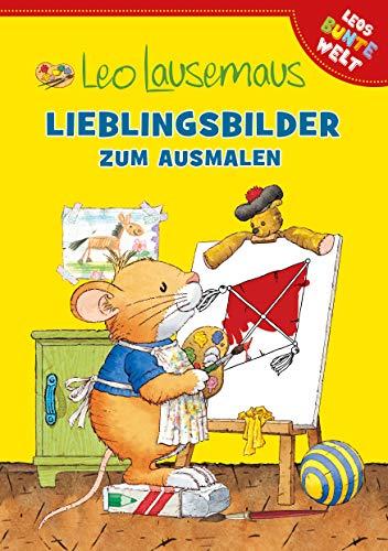 Leo Lausemaus - Lieblingsbilder zum Ausmalen (Leos bunte Welt)