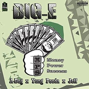 Money Power Success (feat. A-Dog, Yung Pooda & Jeff)