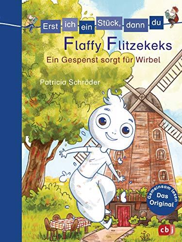Erst ich ein Stück, dann du - Flaffy Flitzekeks - Ein Gespenst sorgt für Wirbel: Für das gemeinsame Lesenlernen ab der 1. Klasse (Erst ich ein Stück... Das Original, Band 35)