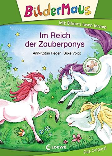 Bildermaus - Im Reich der Zauberponys: Mit Bildern lesen lernen - Ideal für die Vorschule und Leseanfänger ab 5 Jahre