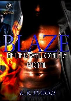 Blaze by [K. Harris]
