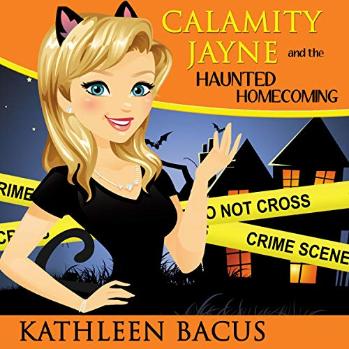 Calamity Jayne and the Haunted Homecoming cover art