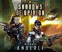 Shadows of Opinion (Opus X)