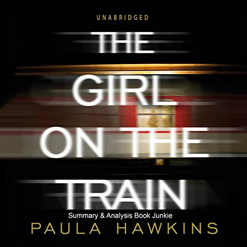 Summary & Analysis - 'The Girl on the Train' by Paula Hawkins audiobook cover art